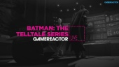 Batman: The Telltale Series - Livestream Replay