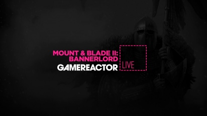 Mount & Blade II: Bannerlord - Livestream (Early-Access-Launch)